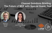Channel Solutions Briefing: The Future of MDF with Special Guest, Yext