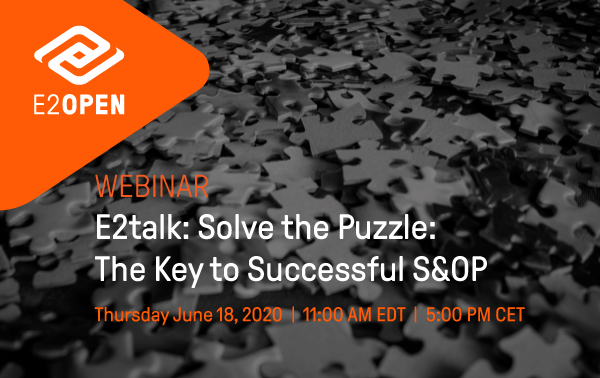 E2talk: Solve the puzzle: The Key to Successful S&OP