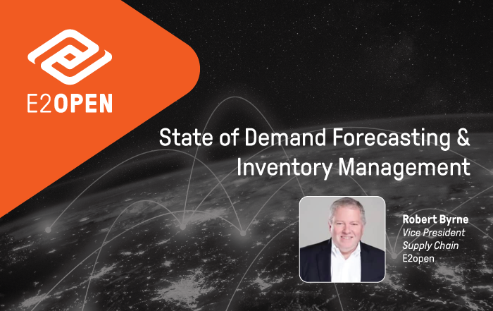 State of Demand Forecasting & Inventory Management: Robert Byrne