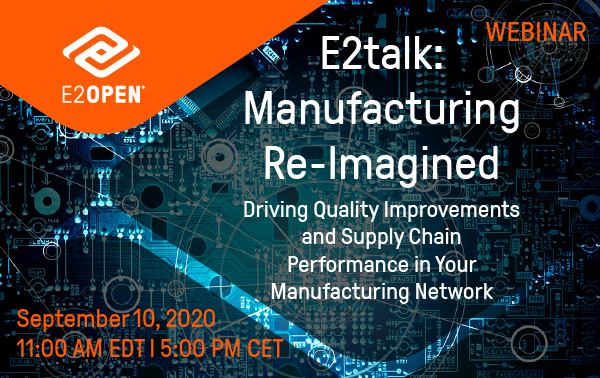 E2talk: Manufacturing Re-Imagined
