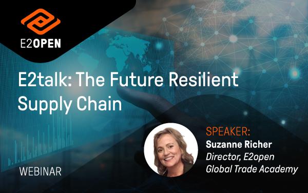 E2talk: The Future Resilient Supply Chain