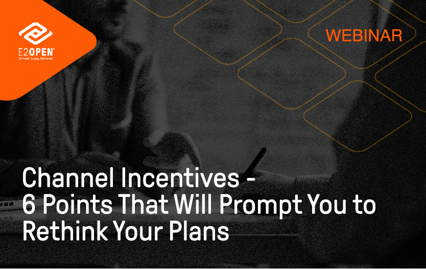 E2open_Channel Incentives 6 Points Webinar