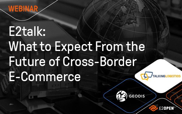 E2talk: What to Expect from the Future of Cross-Border E-Commerce