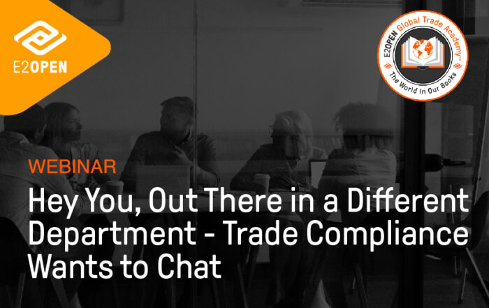 Hey You, Out There in a Different Department – Trade Compliance Wants to Chat