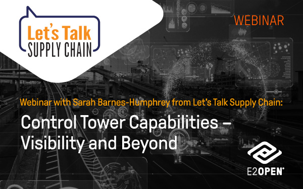 Control Tower Capabilities – Visibility and Beyond